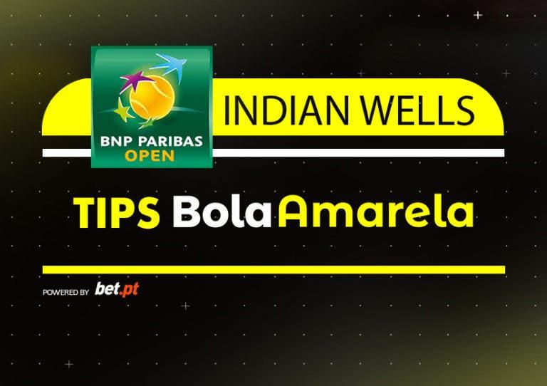 Apostas: Tips  Indian Wells | Finais | 17/03/2019