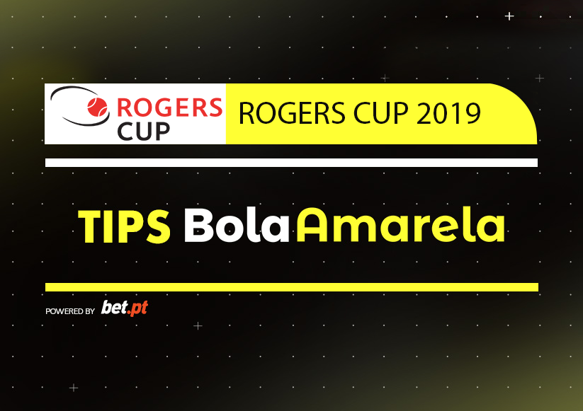 tips-apostas-rogers-cup-2019